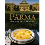 "Parma ""A Capital of Italian Gastronomy"" By Giuliano Bugialli"