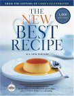 The New Best Recipe: All-New Edition with 1,000 Recipes